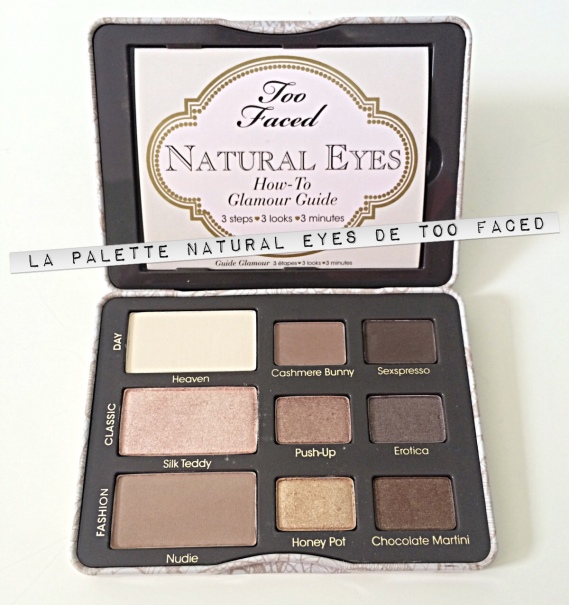 Palette Fards à Paupières Too Faced Natural Eyes
