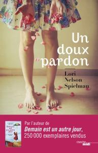 Un doux pardon Lori Nelson Spielman