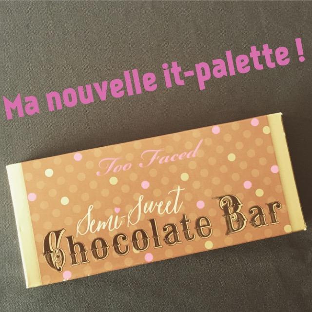 Too Faced Semi Sweet Chocolate Bar